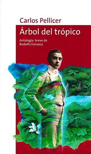 Arbol del Tropico (Serie roja / Red) por Carlos Pellicer