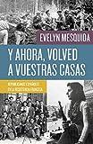 Y ahora, volved a vuestras casas (Spanish Edition)