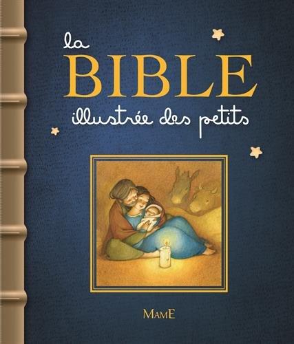 La Bible illustrée des petits par Karine-Marie Amiot
