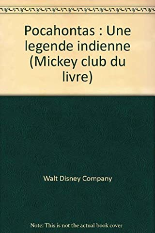 Livre Disney Club Du Livre - Pocahontas : Une légende indienne (Mickey club