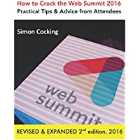How to Crack the Web Summit 2016: Practical Tips & Advice from Attendees - revised & expanded 2nd edition 2016 - Exhibition Tip