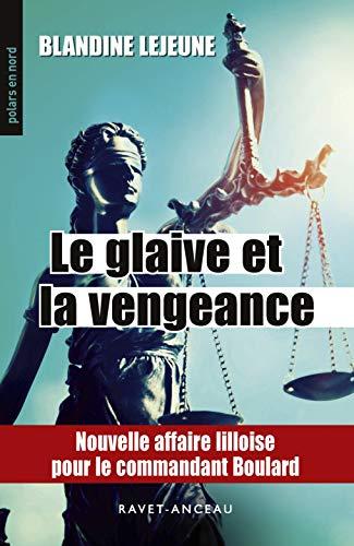 Le glaive et la vengeance par Blandine Lejeune