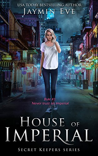 House of Imperial (Secret Keepers Series Book 2) (English Edition) por Jaymin Eve