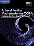 A Level Further Mathematics for OCR A Statistics Student Book (AS/A Level) with Cambridge Elevate Edition (2 Years) (AS/A Level Further Mathematics OCR)