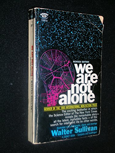 We are Not Alone: Search for Intelligent Life in the Universe (Signet Books)