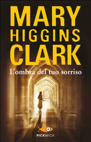 L'ombra del tuo sorriso par Mary Higgins Clark