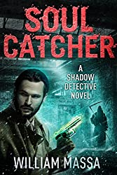 Soul Catcher (Shadow Detective Book 2)