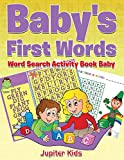 Baby's First Words : Word Search Activity Book Baby
