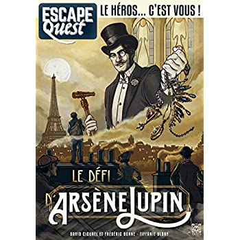 Escape Quest T04: Le Secret d'Arsène Lupin