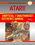 Atari 2600: Unofficial/Unauthorized Reference Manual