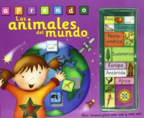 Los animales del mundo: ¡Con imanes para usar una y otra vez! (Aprender, jugar y descubrir) por Nicola Baxter