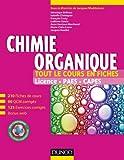 Chimie organique - 210 fiches de cours, 90 QCM corrigés, 125 exercices corrigés + site compagnon