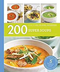 Hamlyn All Colour Cookery: 200 Super Soups: Hamlyn All Color Cookbook (English Edition)