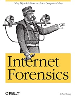 Internet Forensics par [Jones, Robert]