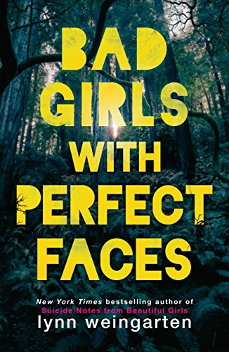 Bad Girls with Perfect Faces by [Weingarten, Lynn]