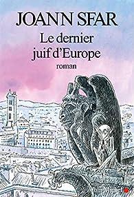 Le dernier juif d'Europe par Joann Sfar