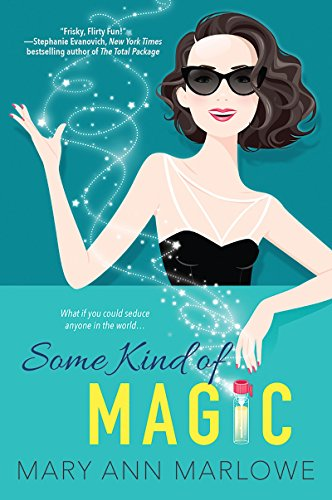 Some Kind of Magic (Flirting with Fame Book 1) by [Marlowe, Mary Ann]