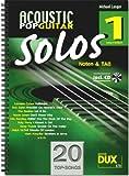 Acoustic Pop Guitar Solos Band 1 (+CD) inkl. Plektrum -- 20 Topsongs arrangiert für Gitarre in Noten und TAB (Noten) von Michael Langer
