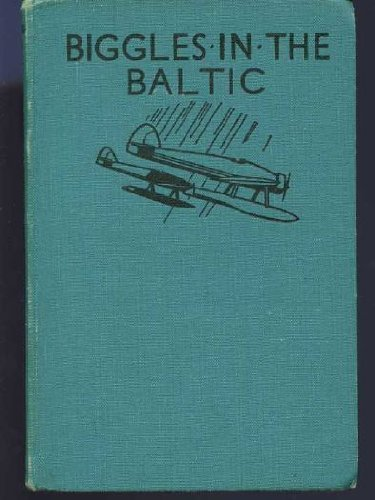 Biggles in the Baltic by W. E. Johns (1983-08-29)