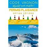 Code Vagnon Permis Plaisance Option côtière : Conforme aux textes officiels