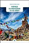 Voyage en Mongolie et au Tibet par Prjevalski