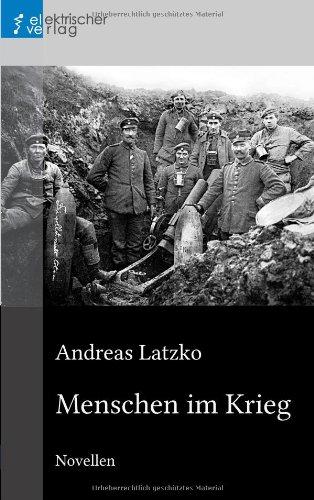 Buchseite und Rezensionen zu 'Menschen im Krieg' von Andreas Latzko