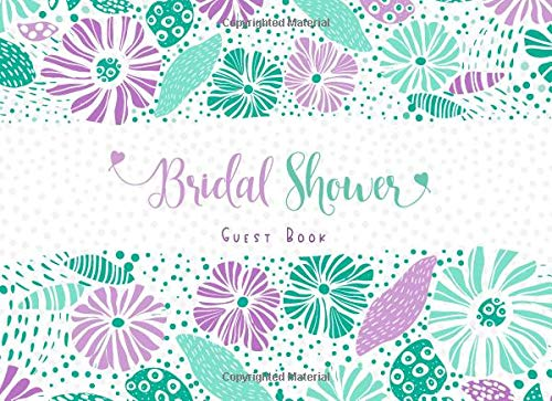 Bridal Shower Guest Book: Mint Green and Violet Sign In Guest Book and Wedding Gift Log Record with Space for Visitors to Write Wishes and Comments ... - Cute and Elegant Floral Keepsake Journal -