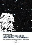 Il sentimento cosmico religioso di Albert Einstein con riferimenti al naturalismo religioso di Carlo Rovelli