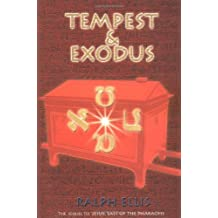 Tempest and Exodus: The Biblical Exodus Inscribed Upon an Egyptian Stele by Ralph Ellis (2001-09-06)