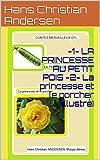 -1- LA PRINCESSE AU PETIT POIS   -2- La princesse et le porcher (Illustré) (CONTES MERVEILLEUX (21))