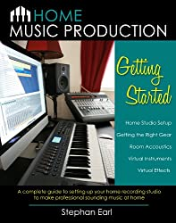 Home Music Production: Getting Started (English Edition)