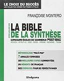 La bible de la synthèse - Aux concours écoles de commerce post-bac Acces, Atout+3, EBS, Pass, Prism, Sesame, Team