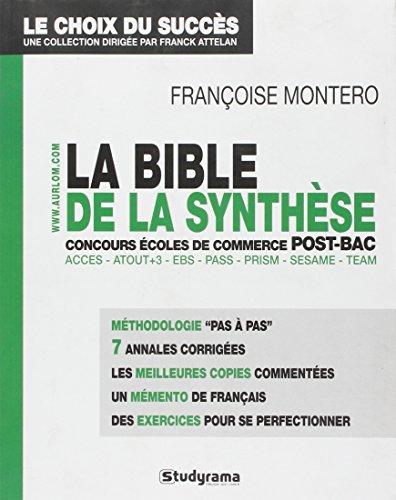 La bible de la synthèse : Aux concours ...