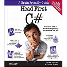 Head First C#, 2E: A Learner's Guide to Real-World Programming with Visual C# and .NET (Head First Guides) by Stellman, Andrew, Greene, Jennifer (2010) Paperback