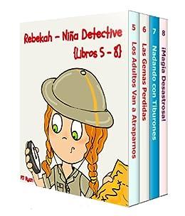 Rebekah - Niña Detective Libros 5-8: Divertida Historias de Misterio para Niños Entre 9-12 Años (Spanish Edition) by [Ryan, PJ]