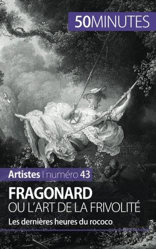Fragonard ou l'art de la frivolité:...