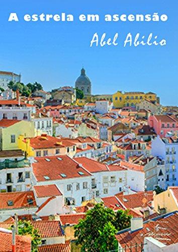 a-estrela-em-ascensao-portuguese-edition