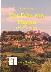 Der Erbe von Tharon Teil 1 (Die drei Wanderer)