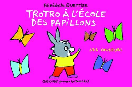 Trotro à l'école des papillons: Les couleurs