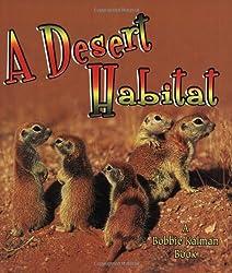 Desert Habitat (Introducing Habitats)