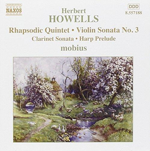 Howells: Rhapsodic Quintet, Violin Sonata 3, Clarinet Sonata, Harp Prelude Test