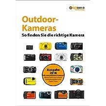 Kaufberatung Outdoor-Kameras: So finden Sie die richtige Kamera (digitalkamera.de-Kaufberatung)