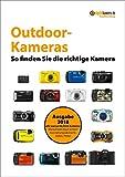 Kaufberatung Outdoor-Kameras: