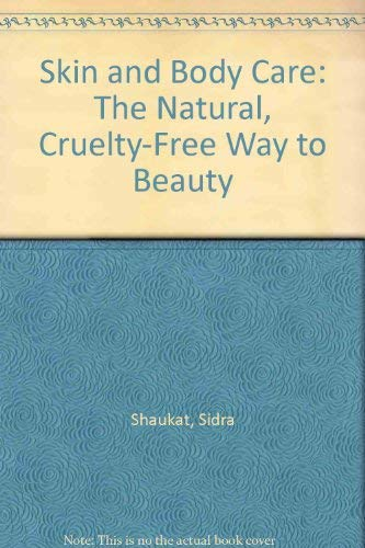 Skin and Body Care: The Natural, Cruelty-Free Way to Beauty (Health Essentials) - Essentials-180 Kapseln