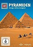 Was ist was - Pyramiden - Könige, Götter, Ewigkeit -