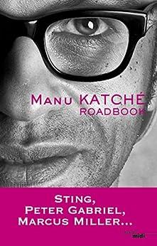 Road book par [KATCHE, Manu]