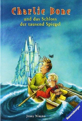 Charlie Bone und das Schloss der tausend Spiegel von Nimmo. Jenny (2008) Taschenbuch