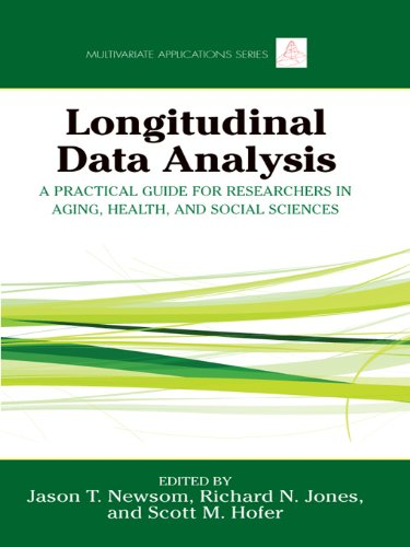 Longitudinal Data Analysis: A Practical Guide for Researchers in Aging, Health, and Social Sciences (Multivariate Applications Series Book 18) (English Edition)