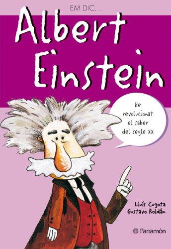 Albert Einstein -Em Dic (Me llamo)