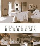 The 100 Best Bedrooms